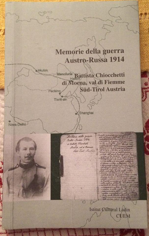 Battista Chiocchetti, Memorie della guerra Austro-Russa1914